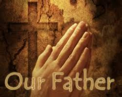 "2016-5-29, ""Our Father"""