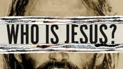 """2018-07-22,  """"Who is Jesus to You"""""""