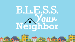 "2019-10-13,  ""B.E.L.L.S. -  Bless Your Neighbors"""